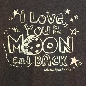 LOVE YOU TO MOON & BACK, JOHNSON SPACE CTR, NWT